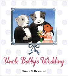 The cover of the supposedly offensive book, 'Uncle Bobby's Wedding' by Sarah S. Brannen.