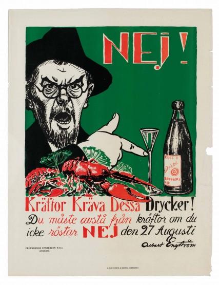 Affisch från folkomröstningen om totalförbud mot alkoholdrycker 1922. 'Kräftor Kräva dessa drycker! Du måste avstå från kräftor om du icke röstar NEJ den 27 Augusti. Albert Engström'